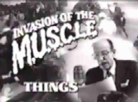 Invasion of the M.U.S.C.L.E. Things